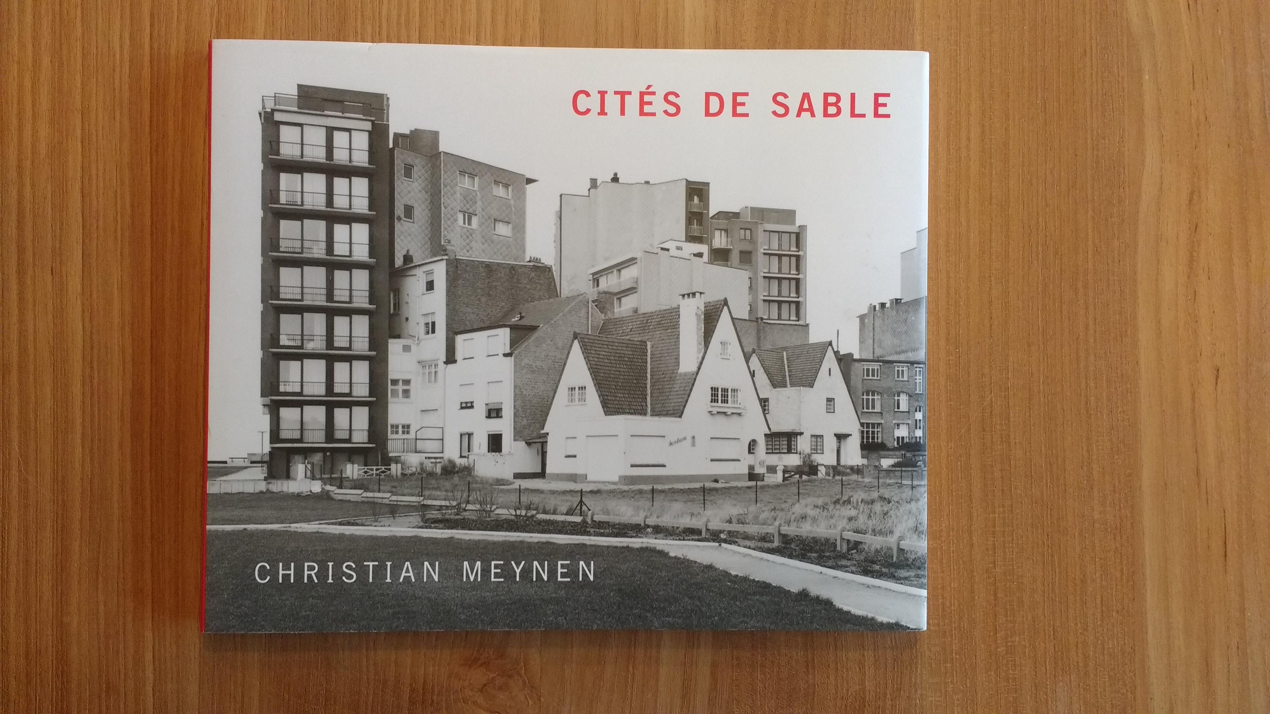 Cités de Sable by Christian Meynen